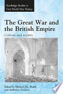 The Great War and the British Empire  : Culture and Society