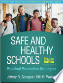 Safe and Healthy Schools  Second Edition Book