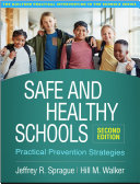 Safe and Healthy Schools  Second Edition