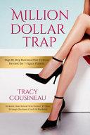 Million Dollar Trap