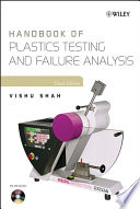 Handbook Of Plastics Testing And Failure Analysis Book PDF