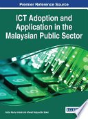 Ict Adoption And Application In The Malaysian Public Sector