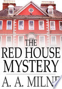 Free Download The Red House Mystery Book