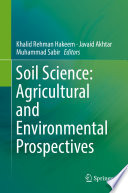 Soil Science: Agricultural and Environmental Prospectives
