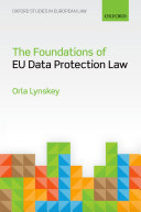 The Foundations of EU Data Protection Law
