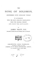 The Song of Solomon, rendered into Engl. verse by J. Pratt