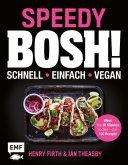 Speedy Bosh! schnell – einfach – vegan [Pdf/ePub] eBook