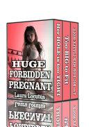 Huge, Forbidden, Pregnant!