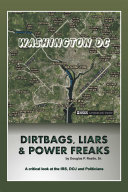 Dirt Bags, Liars and Power Freaks