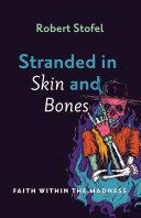 Stranded in Skin and Bones Pdf/ePub eBook