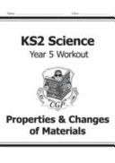 KS2 Science Year Five Workout  Properties   Changes of Mater