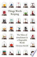 Things Worth Keeping Book
