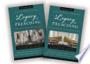 A Legacy Of Preaching Two Volume Set Apostles To The Present Day