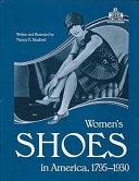 Women's shoes in America, 1795-1930