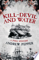 Read Online Kill-Devil And Water For Free
