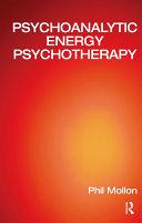 Psychoanalytic Energy Psychotherapy