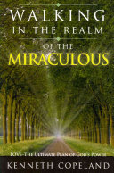 The Miraculous Realm of God's Love