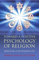 Toward a Positive Psychology of Religion