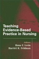 Teaching Evidence Based Practice In Nursing