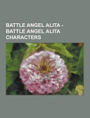 Pdf Battle Angel Alita - Battle Angel Alita Characters
