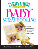 Everything crafts--baby scrapbooking