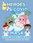 HEROES VS COVID   Books for Kids