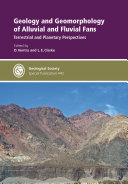 Geology and geomorphology of alluvial and fluvial fans: terrestrial and planetary perspectives