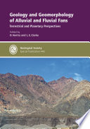 Geology and Geomorphology of Alluvial and Fluvial Fans