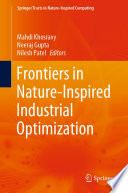Frontiers In Nature Inspired Industrial Optimization