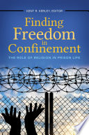 Finding Freedom In Confinement The Role Of Religion In Prison Life