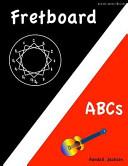 FretBoard ABCs