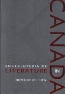 Encyclopedia of Literature in Canada Book
