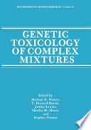 Genetic Toxicology of Complex Mixtures Book