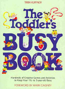 The Toddler s Busy Book Book PDF