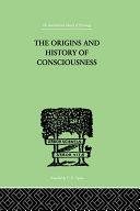 The Origins And History Of Consciousness Pdf