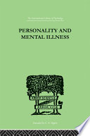 personality and mental illness an essay in psychiatric diagnosis   personality and mental illness