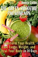 The Green Smoothie Phenomenon