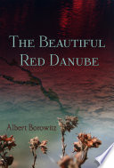 The Beautiful Red Danube Book Online