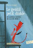 Le gentil petit diable et autres contes de la rue Broca [Pdf/ePub] eBook