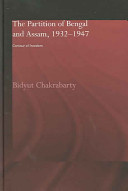 The Partition of Bengal and Assam, 1932-1947: Contour of