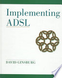 Cover of Implementing ADSL