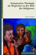 Komparative Theologie als Wegweiser in der Welt der Religionen