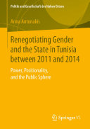 Renegotiating Gender and the State in Tunisia between 2011 and 2014 [Pdf/ePub] eBook
