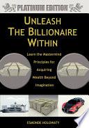 Unleash the Billionaire Within