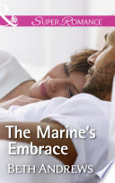 The Marine S Embrace Mills Boon Superromance In Shady Grove Book 7  Book PDF
