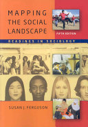 Mapping the Social Landscape  Readings in Sociology
