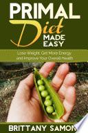 Primal Diet Made Easy Book PDF
