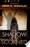 The Shadow of the Scorned