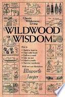 """Wildwood Wisdom"" by Ellsworth Jaeger"