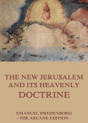 The New Jerusalem and its Heavenly Doctrine ebook